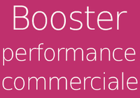 Booster Performance Commerciale
